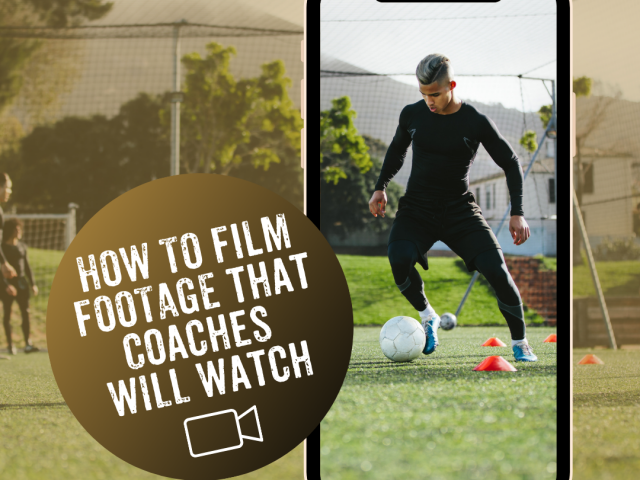 How to film footage that coaches will watch