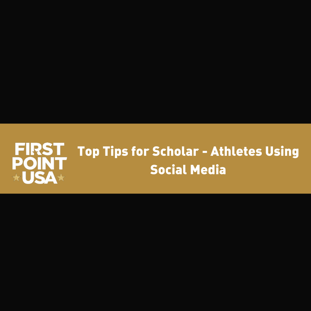 Top Tips for Scholar- Athletes Using Social Media